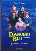 Danubio blu. Strauss dynasty