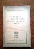LE ENCICLICHE E I MESSAGGI SOCIALI DI LEONE XIII, PIO XI E PIO XII. Editrice Vita e Pensiero