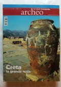 ARCHEO - ANNO VI - N°1 - LE ISOLE DEGLI DEI CRETA E L'ARCIPELAGO GRECO