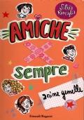 AMICHE PER SEMPRE - ANIME GEMELLE