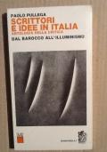 Scrittori e Idee in Italia Antologia Della Critica Dal Barocco all' Illuminismo