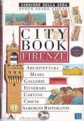 FIRENZE e la Toscana - City Book