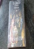 El Greco in Italia metamorfosi di un Genio