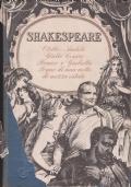 Otello, Amleto, Giulio Cesare, Romeo e Giulietta, Sogno di una notte di mezza estate