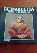 Bernardetta narra le apparizioni