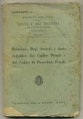 RELAZIONI, REGI DECRETI E TESTO DEFINITIVO DEL CODICE PENALE E DEL CODICE DI PROCEDURA PENALE (CODICE ROCCO)