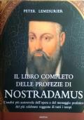 Il libro completo delle profezie di Nostradamus
