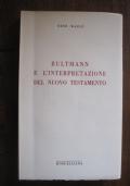 Bultmann e l'interpretazione del Nuovo Testamento