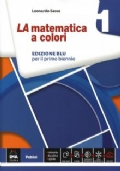 LA matematica a colori 1. Edizione BLU + eBook + InClasse + C.D.I.