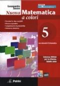 Nuova Matematica a colori 5. Edizione Rossa per la riforma