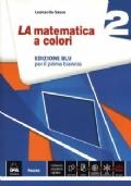 LA matematica a colori 2. Edizione BLU + eBook + InClasse + C.D.I.