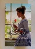 Karen Ranney - RITORNO A GLASGOW: Partecipa all'fferta: ACQUISTANDO 3 LIBRI(appartenenti alla lista) IL MENO CARO LO PAGHI LA META'.