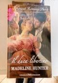 Hunter Madeline - Il duca libertino: PARTECIPA ALL'OFFERTA: ACQUISTANDO 3 LIBRI IL MENO CARO LO PAGHI LA META'