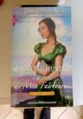 Madeline Hunter - La resa di Miss Fairbourne:PARTECIPA ALL'OFFERTA: ACQUISTANDO 3 LIBRI IL MENO CARO LO PAGHI LA META'