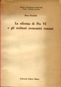 LA RIFORMA DI PIO VI E GLI SCRITTORI ECONOMICI ROMANI