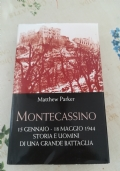 Montecassino  15 Gennaio - 18 Maggio 1944