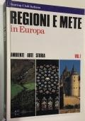 REGIONI E METE IN EUROPA VOL. I