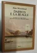 DARWIN E LA BEAGLE. la cronaca di un viaggio decisivo per la storia della scienza e del pensiero moderno