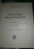 STORIA D'ITALIA. LA CULTURA DEL SETTECENTO