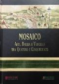 Mosaico. Asti, Biella e Vercelli tra Quattro e Cinquecento