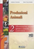Produzioni animali 2. Alimentazione e igiene zootecnica