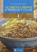Alimentazione Nutrizione e Salute 1 + Appendice