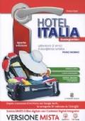 Hotel Italia buongiorno! Laboratorio di servizi di accoglienza turistica + MEbook + C.D.I. Quarta edizione Primo biennio