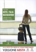 Hotel Italia buongiorno! Laboratorio di servizi di accoglienza turistica per il quinto anno + MEbook + C.D.I.