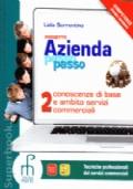 Progetto Azienda passo passo. Conoscenze di base e ambito servizi commerciali 2