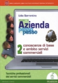 Progetto Azienda passo passo 2. Conoscenze di base e ambito servizi commerciali + ITE + Didastore
