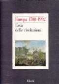 Europa 1700-1992. L'età delle rivoluzioni