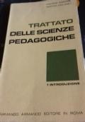Trattato Delle Scienze Pedagogiche vol. 1. Introduzione