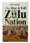 The Rise & Fall of the Zulu Nation