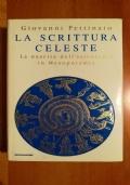 LA SCRITTURA CELESTE - La nascista dell'astrologia in Mesopotamia
