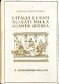 L'ITALIA E I SUOI ALLEATI NELLA GRANDE GUERRA. CON NUOVI DOCUMENTI