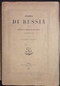 Storia di Russia dai primitivi e principali suoi popoli fino al 1725