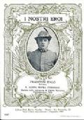 SERIE CARTOLINA DEGLI EROI: SOLDATO FRANCONI ITALO DI S. AGATA SOPRA CONNOBIO (CADUTO A DOLLIE' TOMINO IL 29 SETTEMBRE 1915)