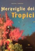 Meraviglie dei tropici