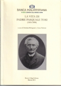 LA VITA DI PADRE PASQUALE TOSI (1835-1898)