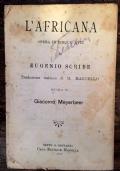 L'AFRICANA. OPERA IN CINQUE ATTI DI EUGENIO SCRIBE