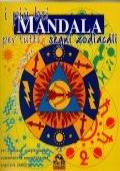 I più bei mandala per tutti i segni zodiacali - rilassato e tranquillo, concentrato e equilibrato con i mandala