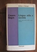 Lingua, stile e società. Studi sulla storia della prosa italiana