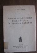 Posizioni vecchie e nuove della storia letteraria romanza