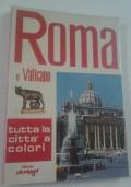 ROMA E VATICANO tutta la città a colori