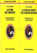 La strana morte del signor Benson – La fine dei Greene (due volumi) GIALLI – VAN DINE