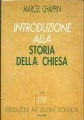 INTRODUZIONE ALLA STORIA DELLA CHIESA. [ Seconda edizione: Piemme, novembre 1997 ].