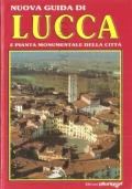 Guida di Lucca e dintorni: pianta monumentale della città