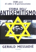 STORIA DELL'ANTISEMITISMO. 2500 anni di odio e di persecuzione
