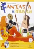 Fantasia e musica. Metodi e repertori strumentali. Musica contemporanea.