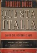 QUESTA  ITALIA - Saggi sul fascismo e dopo